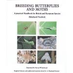 Breeding Butterflies & Moths - Ekkehard Friedrich