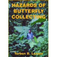 Hazards of Butterfly Collecting  Torben B. Larsen